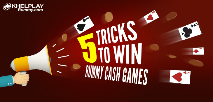 5 Tips to Win Cash in Rummy Games