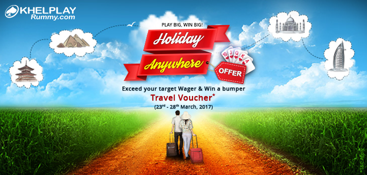 Holiday Anywhere Offer at KhelPlay Rummy