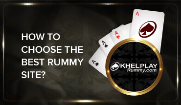 How to Choose the Best Rummy Site?