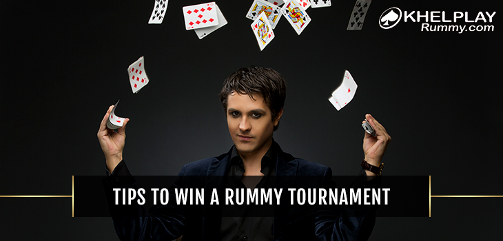 Tips To Win a Rummy Tournament