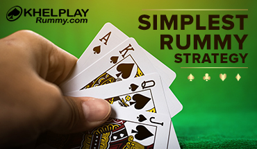 Simplest Rummy Strategy