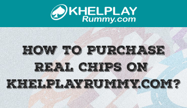 How to Purchase Real Chips on Khelplayrummy.com?